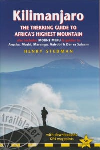 Kilimanjaro - The Trekking Guide to Africa's Highest Mountain 5th edition